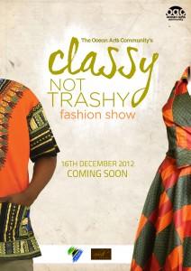 Classy not trashy Poster