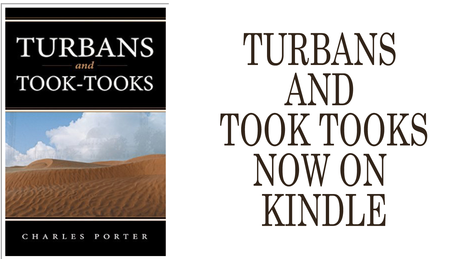My (new old) book Turbans and Took Tooks now on KINDLE