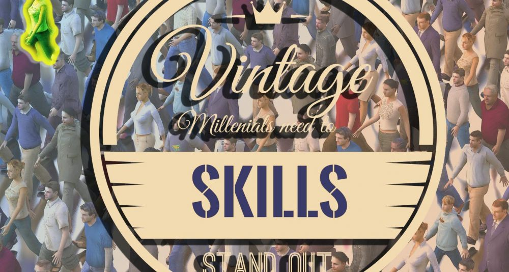 Three Vintage Skills Millenials can develop to stand out!