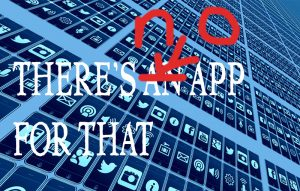 Unintended Consequences: There's an app for that