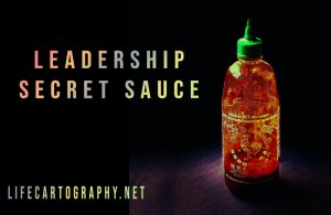 The leadership secret sauce no one talks about.